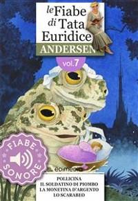Cover Fiabe Sonore Andersen 7 - Pollicina; Il soldatino di piombo; La monetina d'argento; Lo scarabeo