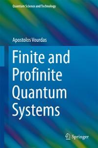 Cover Finite and Profinite Quantum Systems
