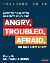 Cover How to Deal With Parents Who Are Angry, Troubled, Afraid, or Just Seem Crazy