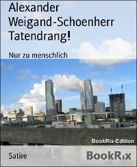 Cover Tatendrang!