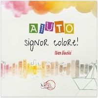 Cover Aiuto, Signor Colore!