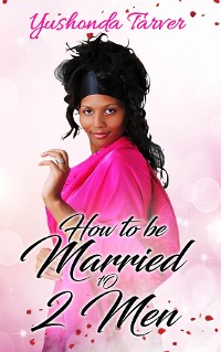 Cover How To Be Married To 2 Men