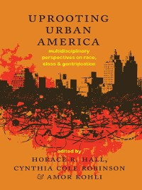 Cover Uprooting Urban America