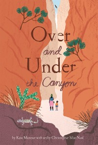 Cover Over and Under the Canyon