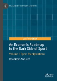 Cover An Economic Roadmap to the Dark Side of Sport