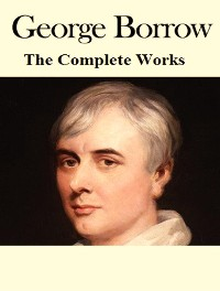 Cover The Complete Works of George Borrow