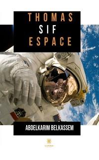 Cover Thomas Sif espace