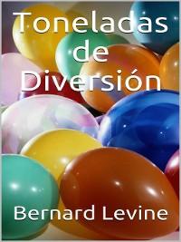 Cover Toneladas de Diversión