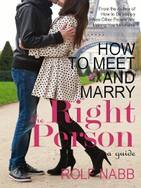 Cover How to Meet and Marry the Right Person