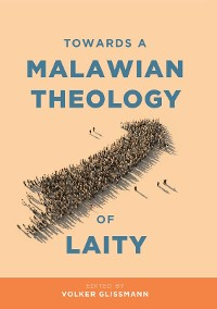 Cover Towards a Malawian Theology of Laity