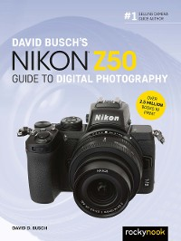 Cover David Busch's Nikon Z50 Guide to Digital Photography
