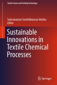 Cover Sustainable Innovations in Textile Chemical Processes