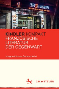 Cover Kindler Kompakt: Französische Literatur der Gegenwart