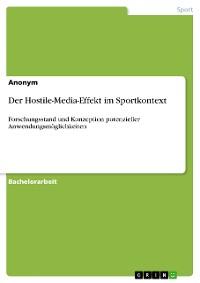 Cover Der Hostile-Media-Effekt im Sportkontext
