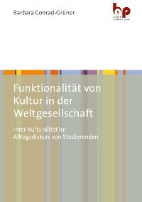 Cover Funktionalität von Kultur in der Weltgesellschaft