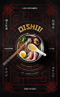 Cover Oishii! – Japanische Küche: Traditionelle Rezepte aus dem Land der aufgehenden Sonne