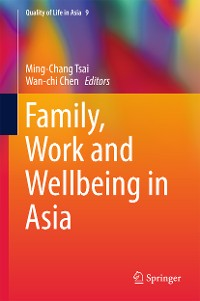 Cover Family, Work and Wellbeing in Asia