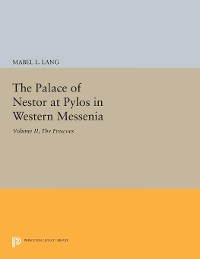 Cover The Palace of Nestor at Pylos in Western Messenia, Vol. II