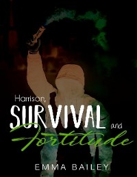 Cover Harrison, Survival and Fortitude