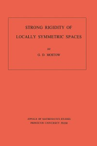 Cover Strong Rigidity of Locally Symmetric Spaces. (AM-78), Volume 78