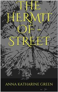 Cover The Hermit Of ------ Street