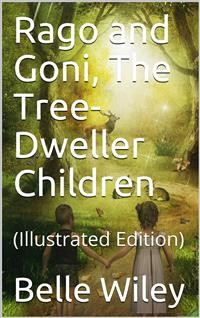 Cover Rago and Goni, The Tree-Dweller Children