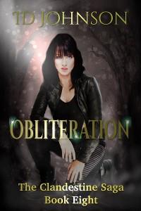 Cover Obliteration: The Clandestine Saga Book Eight