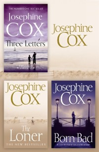 Cover Josephine Cox 3-Book Collection 2: The Loner, Born Bad, Three Letters