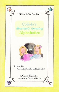 Cover Coliola's Absolutely Amazing Alphabetics