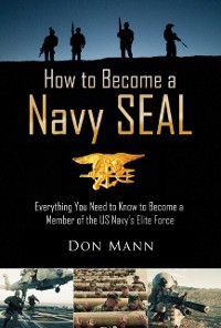 Cover How to Become a Navy SEAL