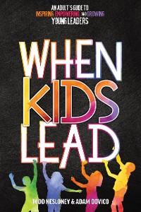 Cover When Kids Lead