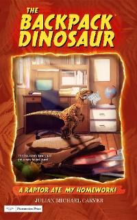 Cover A Raptor Ate My Homework!