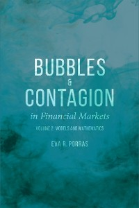 Cover Bubbles and Contagion in Financial Markets, Volume 2
