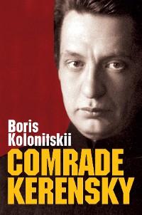 Cover Comrade Kerensky