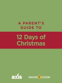 Cover A Parent's Guide to 12 Days of Christmas