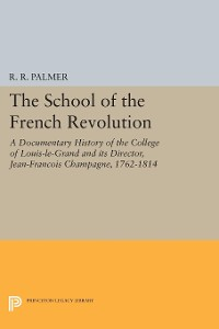 Cover The School of the French Revolution