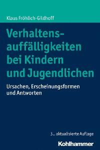 Cover Verhaltensauffälligkeiten bei Kindern und Jugendlichen