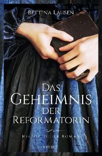 Cover Das Geheimnis der Reformatorin