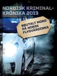 Cover Brutalt mord på norsk flygvärdinna