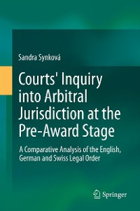 Cover Courts' Inquiry into Arbitral Jurisdiction at the Pre-Award Stage