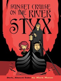 Cover Sunset Cruise on the River Styx