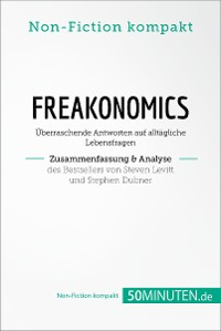 Cover Freakonomics. Zusammenfassung & Analyse des Bestsellers von Steven Levitt und Stephen Dubner