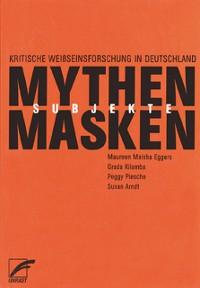 Cover Mythen, Masken und Subjekte
