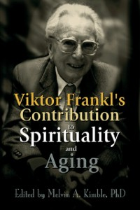 Cover Viktor Frankl's Contribution to Spirituality and Aging