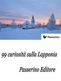 Cover 99 curiosità sulla Lapponia