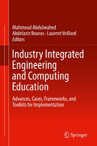 Cover Industry Integrated Engineering and Computing Education