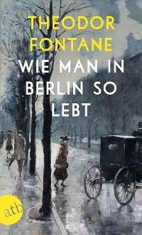 Cover Wie man in Berlin so lebt