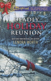 Cover Deadly Holiday Reunion (Mills & Boon Love Inspired Suspense)