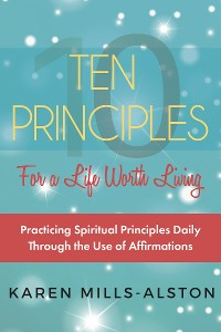 Cover 10 Principles for A Life Worth Living