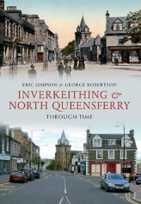 Cover Inverkeithing & North Queensferry Through Time